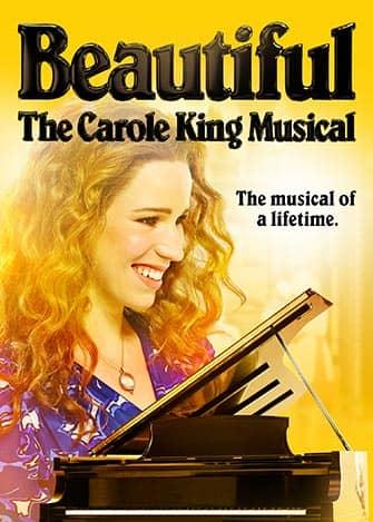 Beautiful The Carole King Musical -liput - juliste