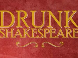 Drunk Shakespeare New York  liput