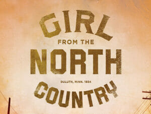 The Girl from the North Country Broadway-liput